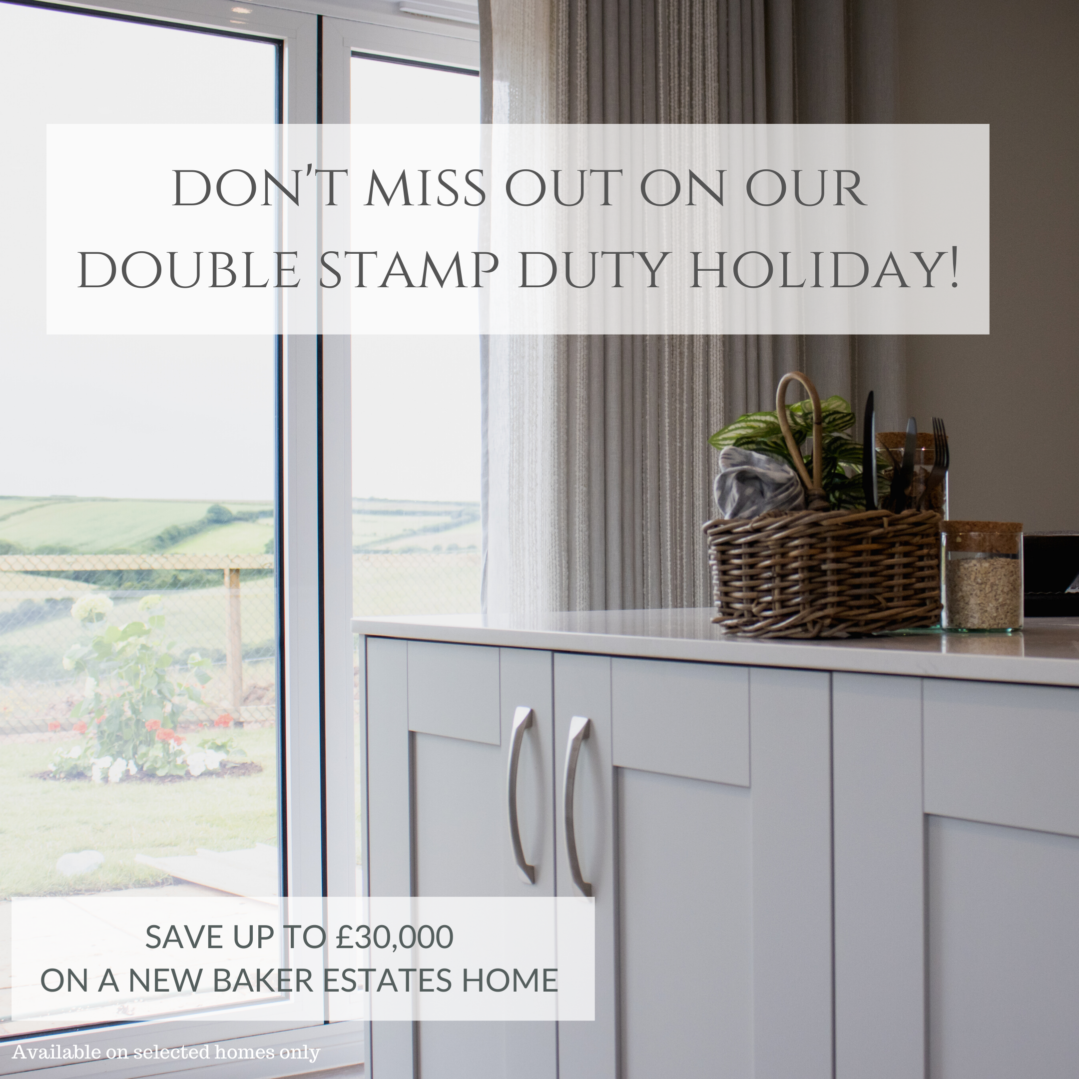 Stamp duty bonus from Baker Estates… as customers can save up to £30,000 on a home