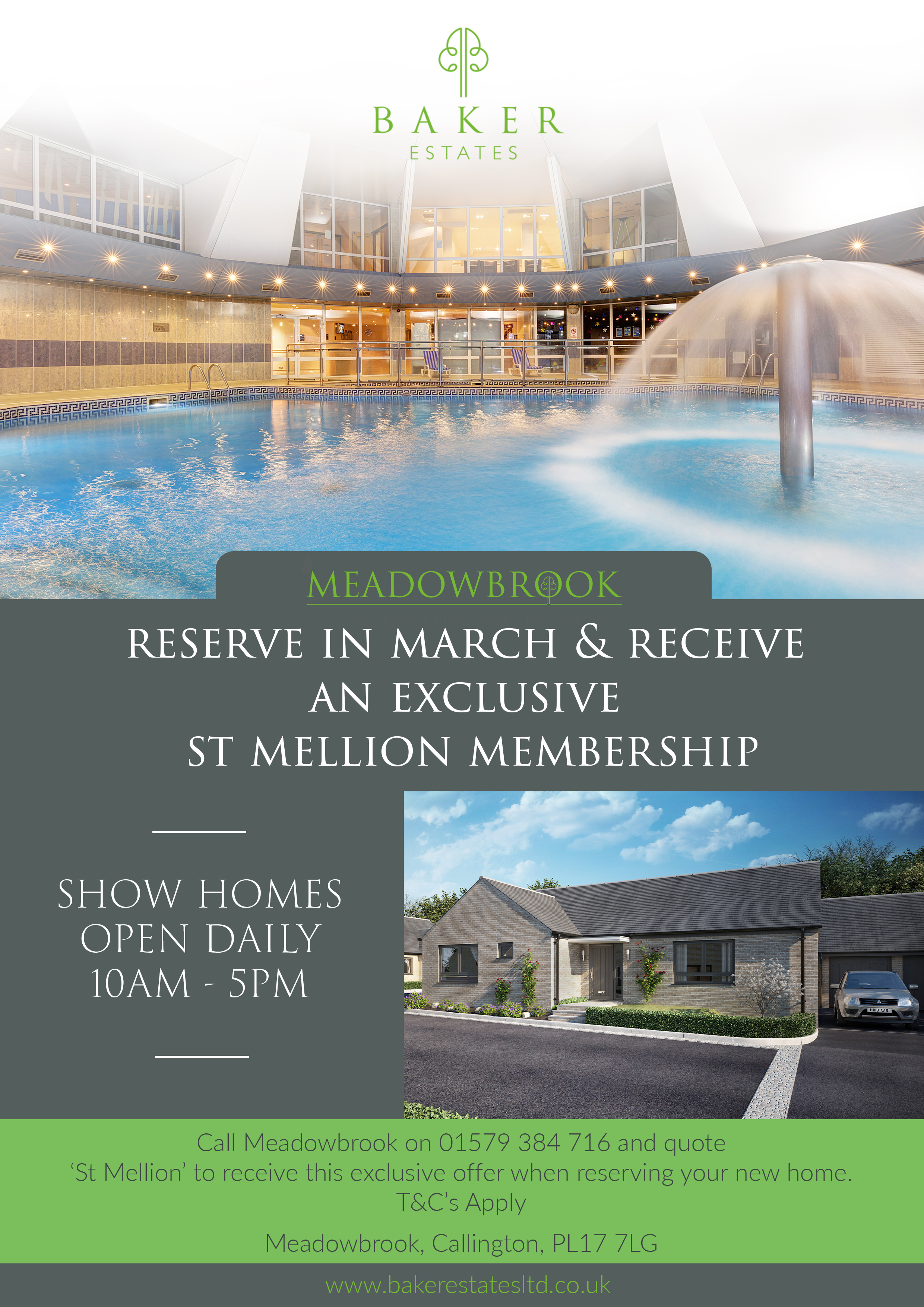 Reserve at Meadowbrook in March to receive an exclusive St Mellion Leisure Membership